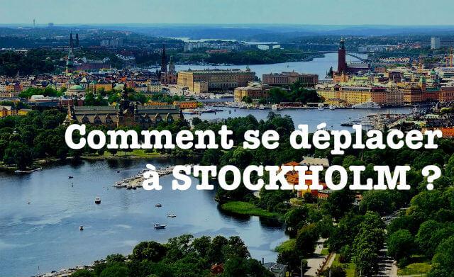 Comment se déplacer à Stockholm